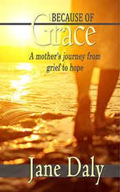 book cover Because of Grace by Jane Daly